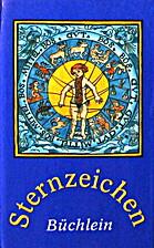 Sternzeichen- Büchlein I/ II. Teil I:…