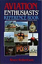 Aviation Enthusiasts Reference Book by Bruce…