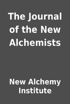 The Journal of the New Alchemists by New…