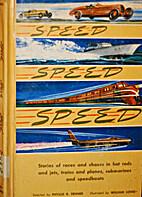 Speed, Speed, Speed by Phyllis R. Fenner