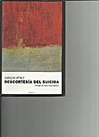 Descortesía del suicida by Carlos Vitale
