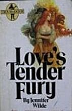 Love's Tender Fury by Jennifer Wilde