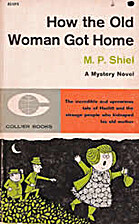 How the Old Woman Got Home by M. P. Shiel