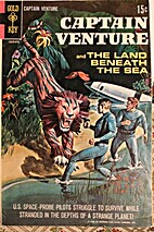Captain Venture and the Land Beneath the…