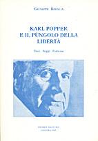 Karl Popper e il pungolo della libertà:…