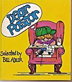 Dear Pastor by Bill Adler