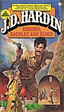 Bobbies, Baubles and Blood by J. D. Hardin