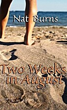 Two Weeks in August by Nat Burns