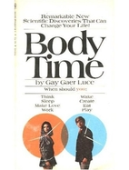 Body Time by Gay Gaer Luce