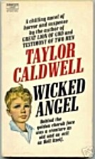 Wicked Angel by Taylor Caldwell