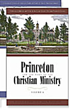 Princeton and the Work of the Christian…