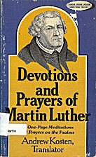 Devotions and Prayers of Martin Luther by…