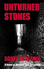 Unturned Stones by Scott Prussing