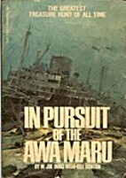 In Pursuit of the Awa Maru by W. Joe Innis