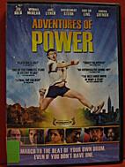 Adventures of Power {video recording}