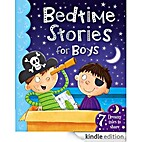 Bedtime Stories for Boys (Young Storytime)…