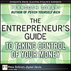 The Entrepreneur's Guide to Taking Control…