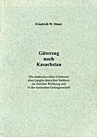 Güterzug nach Kasachstan by Friedrich W.…