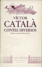 Contes diversos by Caterina Albert i…