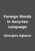 Foreign Words in Assyrian Language by…