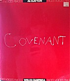 Covenant: Faces, Voices, Places by Will D.…