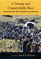 A Strange and Unquenchable Race: Cornwall…