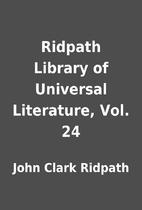 Ridpath Library of Universal Literature,…