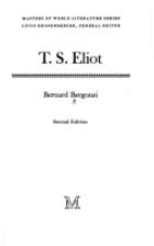 T.S. Eliot by Bernard Bergonzi
