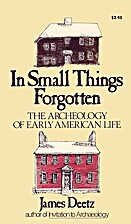 In Small Things Forgotten: The Archaeology…