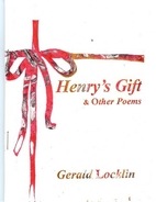 Henry's Gift & Other Poems by Gerald Locklin