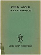 Child Labour in Kanyakumari by Vigil Groups