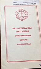 SRI SATHYA SAI BAL VIKAS- GURU HAND BOOK…