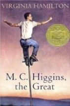 M. C. Higgins, the Great by Virginia…
