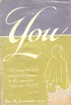 You by Father M. Raymond, O.C.S.O.