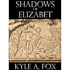 Shadows of Elizabet: An Erotically Charged…