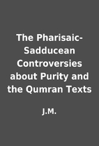 The Pharisaic-Sadducean Controversies about…