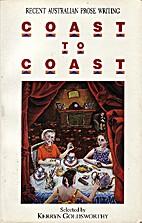 Coast to coast : recent Australian prose…