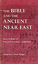 The Bible and the ancient Near East by…