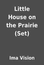 Little House on the Prairie (Set) by Ima…