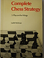 Complete chess strategy by Ludĕk Pachman