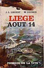 Liège, août 14 by Jean-Louis Lhoest