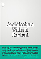 Architecture Without Content by Kersten…
