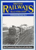 British Railways Illustrated; Summer Special…