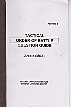 Tactical Order of Battle Question Guide:…