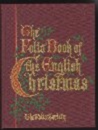 The Folio Book of the English Christmas: a…