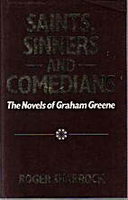 Saints, Sinners and Comedians: The Novels of…
