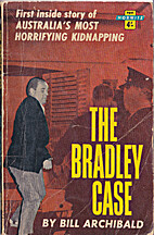 The Bradley case by Bill Archibald