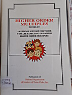 Higher Order Multiples - A guide to support…