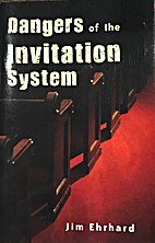 The dangers of the invitation system by Jim…