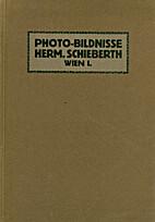 Photo-Bildnisse Herm. Schieberth by Hermann…